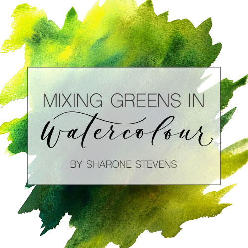 Mixing Greens in Watercolour Class Cover Image